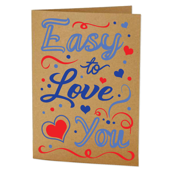 Easy to Love You Greeting Card
