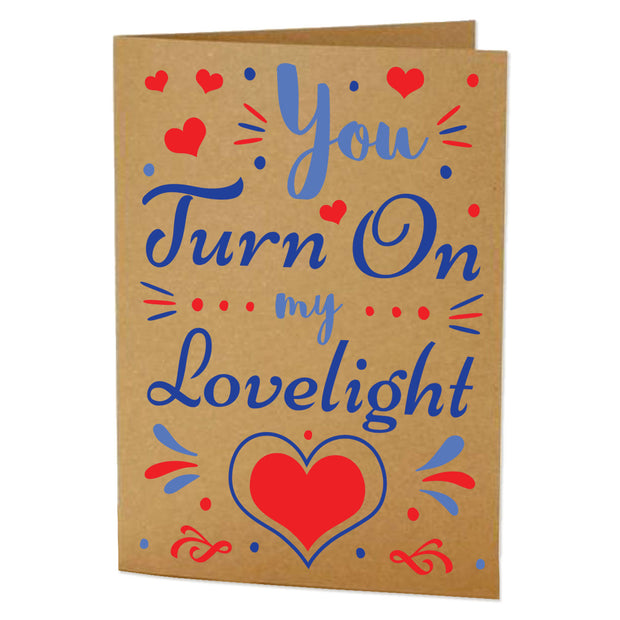 You Turn on My Lovelight Greeting Card