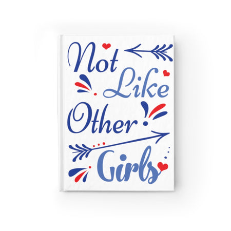 Not Like Other Girls Journal - Ruled Line