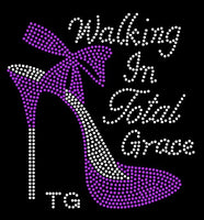 Walking In Total Grace