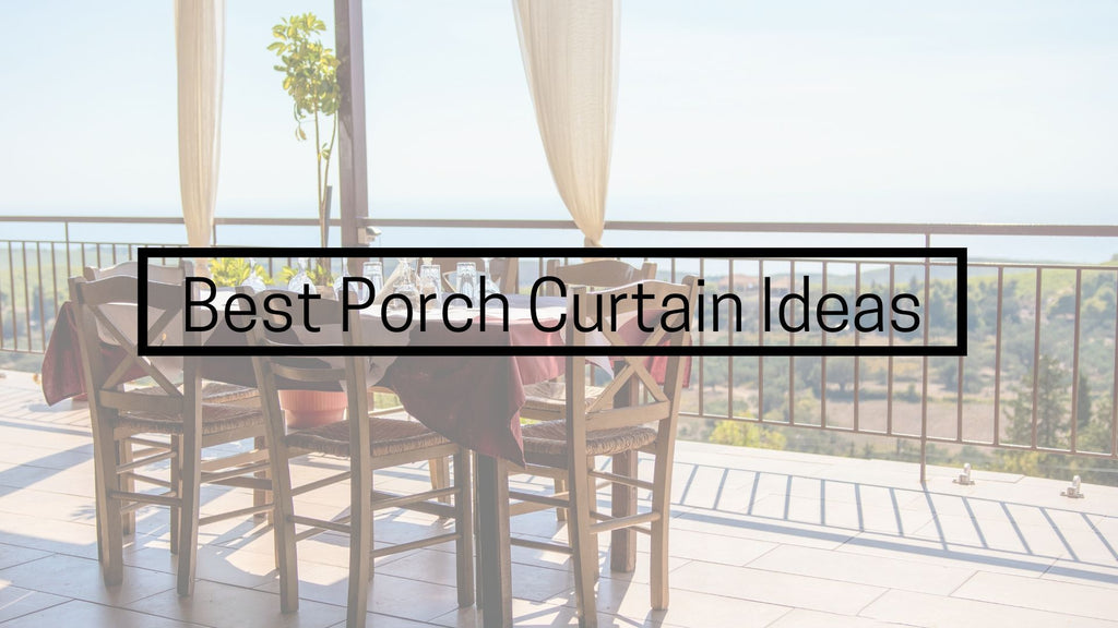 Best Porch Curtain Ideas