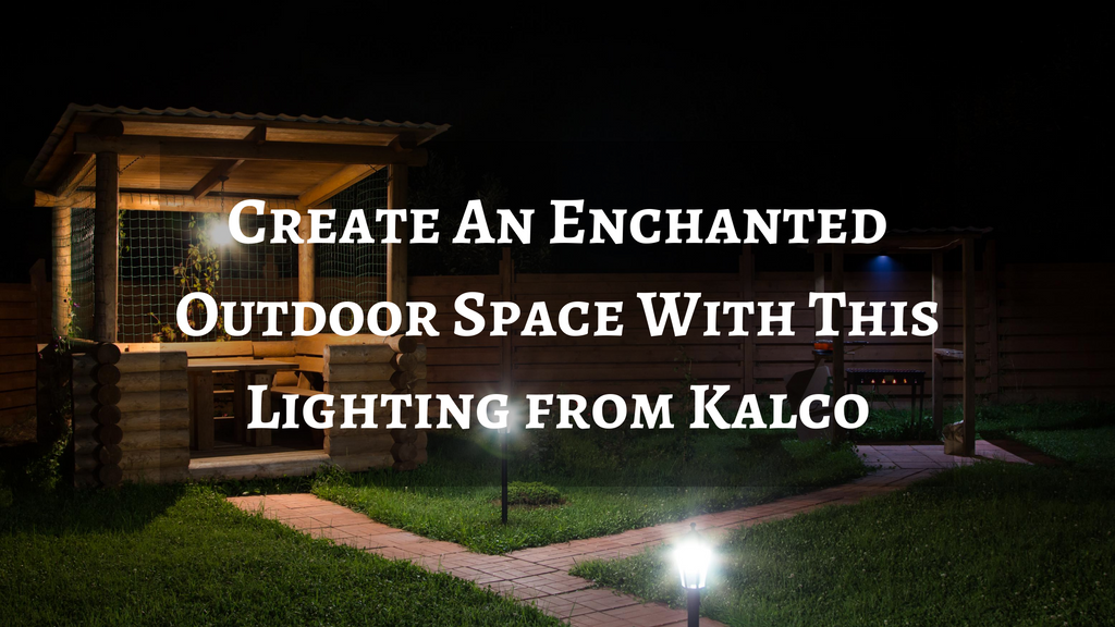 Create An Enchanted Outdoor Space With This Lighting from Kalco
