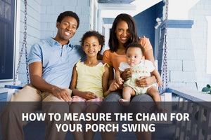 How to Measure the Chain for Your Porch Swing