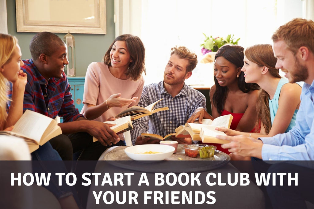 How to Start A Book Club With Your Friends