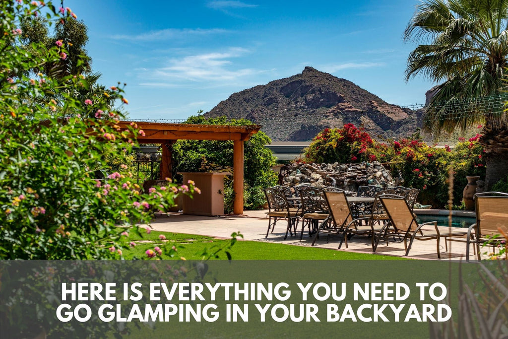Here is Everything You Need to Go Glamping in Your Backyard