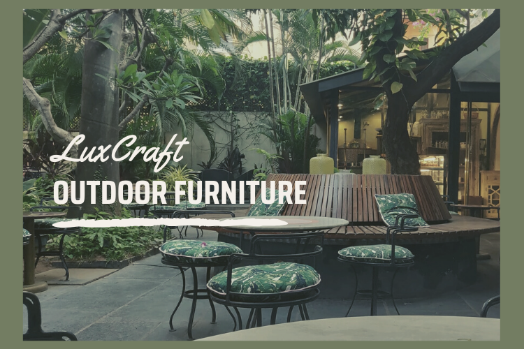 Furniture - LuxCraft Outdoor Furniture | Behind The Story