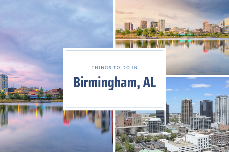 Advertisement - The Best Things to Do in Birmingham, AL