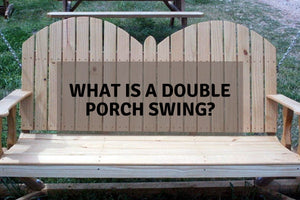 What is a Double Porch Swing?