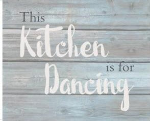 this kitchen is for dancing wood sign indoor decor wall art country