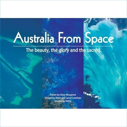 """Australia from Space'' Signed by Story Musgrave"