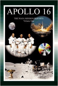 Apollo 16 'The NASA Mission Reports' Vol. 1