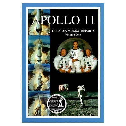 Apollo 11 Vol. 1 'The NASA Mission Reports'
