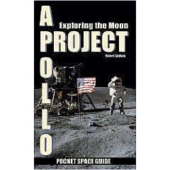 Project Apollo: Exploring The Moon, Pocket Space Guide - The Space Store