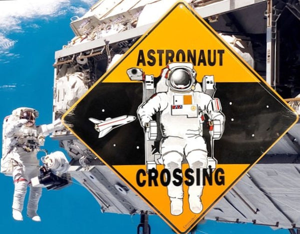 Astronaut Spacewalk Crossing Sign - The Space Store