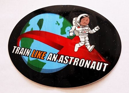 """Train Like an Astronaut"" Decal - The Space Store"