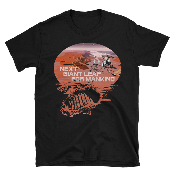 MARS - NEXT GIANT LEAP FOR MANKIND - SHIRT
