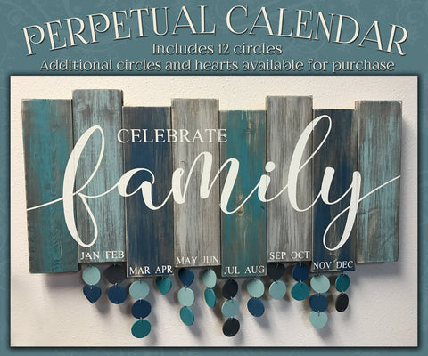 Celebrate Family Perpetual Calendar (comes with 12 circles)