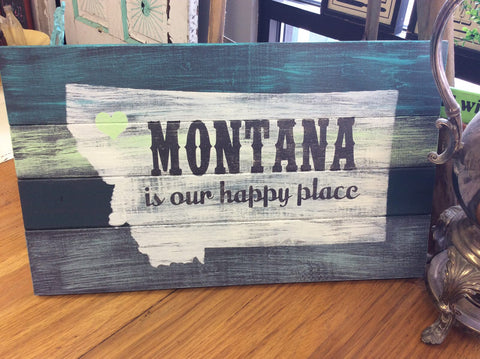 Montana is our happy place