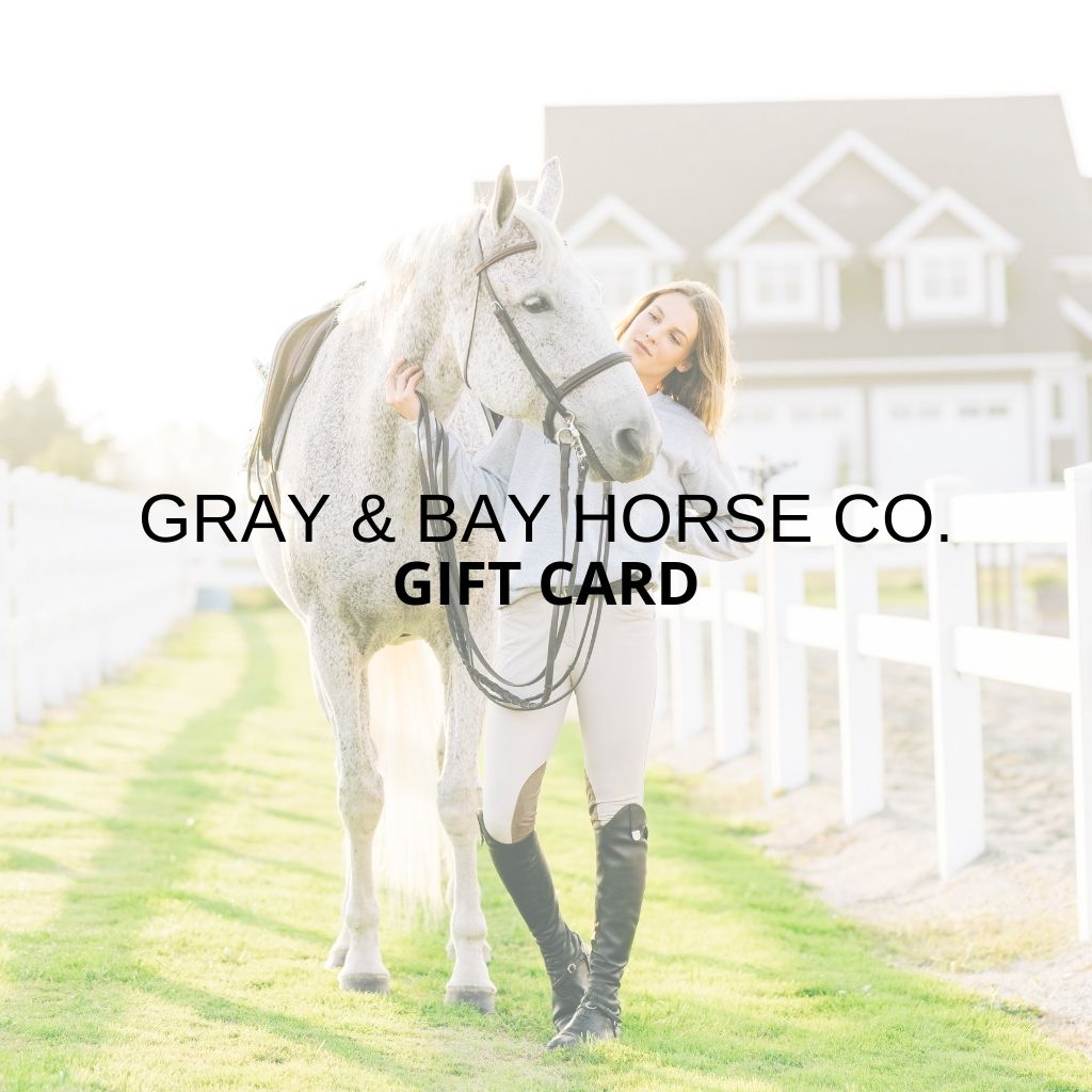 Gift Card - Gray & Bay Horse Co.