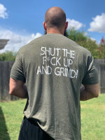 Shut The F*ck Up And Grind Crew-Neck T-Shirt