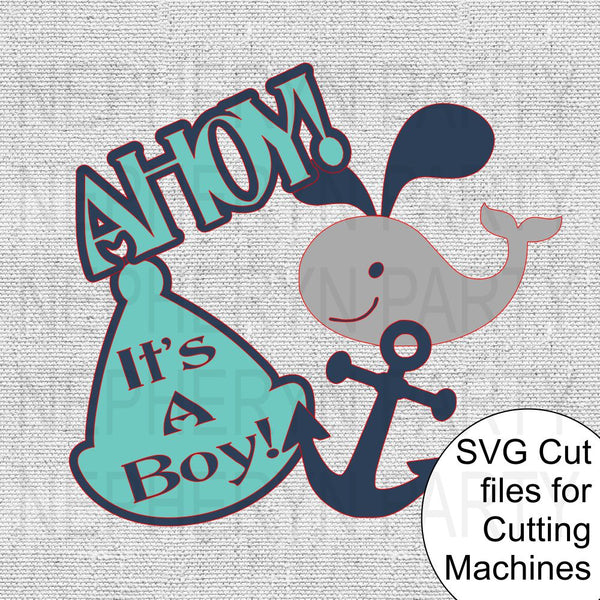 Ahoy, It's A Boy Nautical SVG Cutting FIles