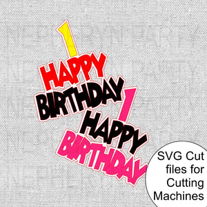 Happy 1st Birthday SVG File