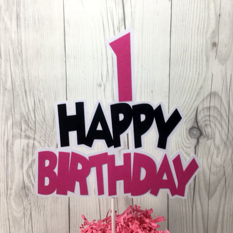 Happy Birthday Cake Topper - Pink, Black