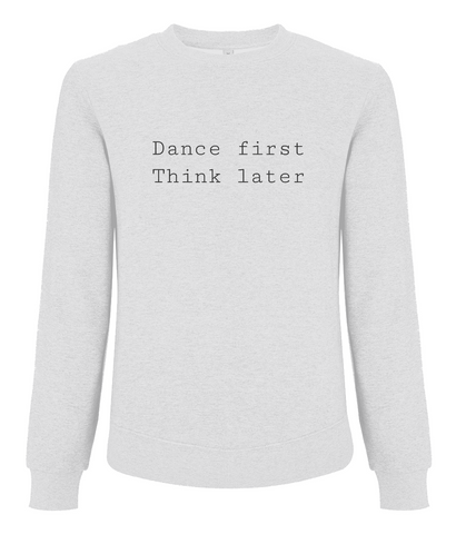 Womens Sweatshirt Dance first