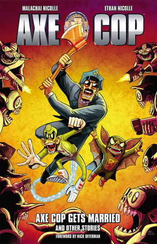 Axe Cop Vol. 5: Axe Cop Gets Married & Other Stories