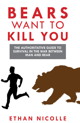Bears Want to Kill You Digital Edition