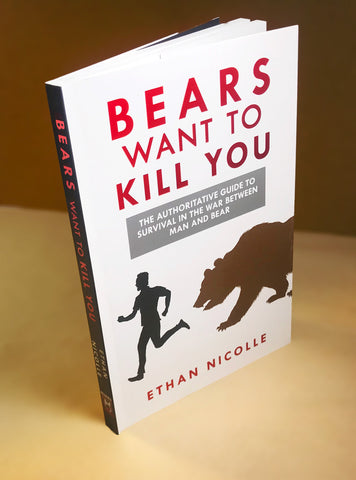 Bears Want to Kill You PREORDER - comes out JUNE 2019