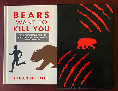 Bears Want to Kill You (BACK IN PRINT!)