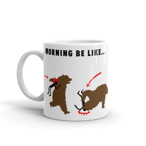 Morning Be Like Bears Mug
