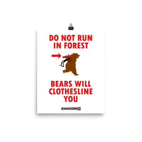 Bear Will Clothesline You Print