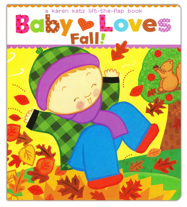 KAREN KATZ | LIFT THE FLAP BOOK | BABY LOVES FALL