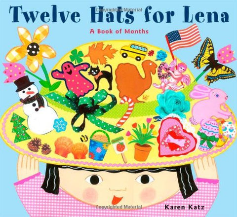 KAREN KATZ | TWELVE HATS FOR LENA | A BOOK OF MONTH | HARD COVER