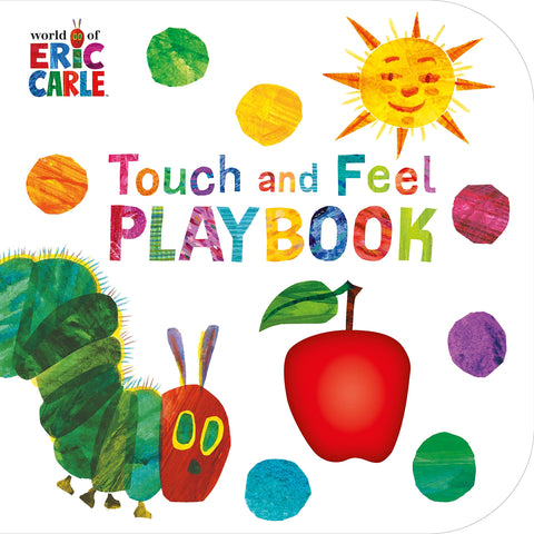 ERIC CARLE | TOUCH AND FEEL PLAYBOOK | HUNGRY CATERPILLAR