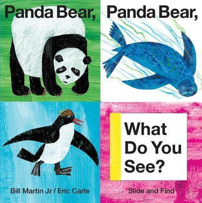 PANDA BEAR , PANDA BEAR WHAT DO YOU SEE? | SLIDE & FIND HARDBOOK