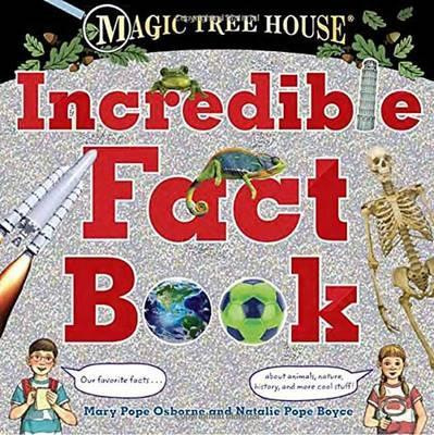 Magic Tree House Incredible Fact Book