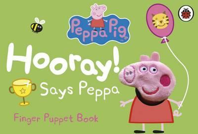 Hooray! Say Peppa - Finger Puppet Book