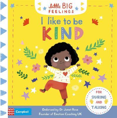 LITTLE BIG FEELINGS | I LIKE TO BE KIND | JANET ROSE