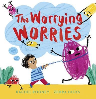 THE WORRYING WORRIES | HARD COVER |RACHEL ROONEY