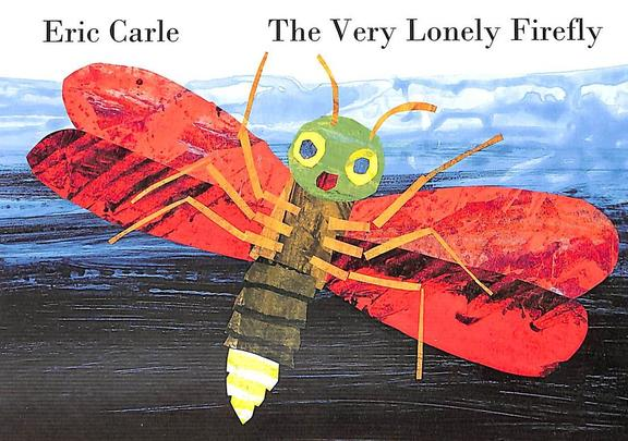 Eric Carle The Very Lonely Firefly