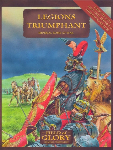 Book - Field of Glory - Legions Triumphant - Imperial Rome at war