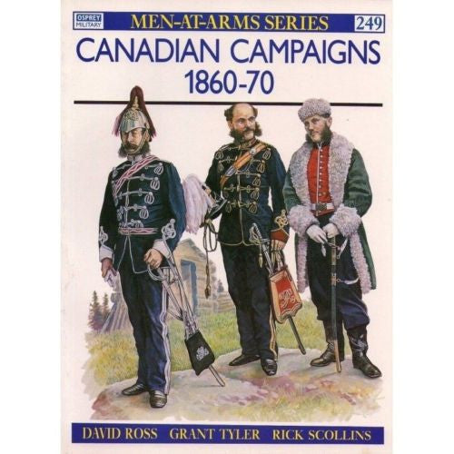 Osprey - Men-At-Arms Series - N.249 - Canadian campaigns 1860-70