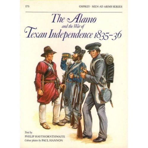 Osprey - Men-At-Arms Series - N.173 - The alamo and the war of texan independenc