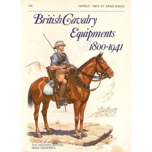 Osprey - Men-At-Arms Series - N.138 - British cavalry equipments 1800-1941