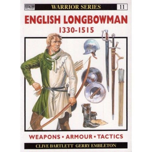 Osprey - Warrior Series - N.11 - English longbowman 1330-1515