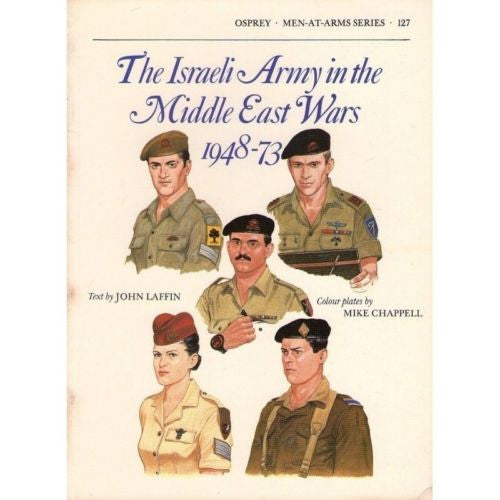 Osprey - Men-At-Arms Series - N.127 - The Israeli army in the middle east wars 1948-73