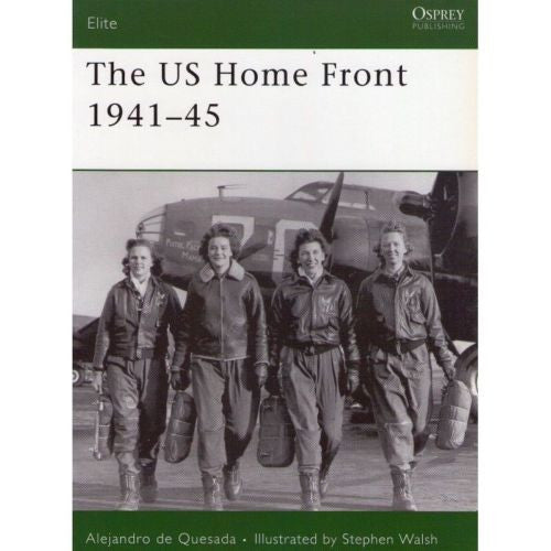 Osprey - Elite Series - N.161 - The US home front 1941-45